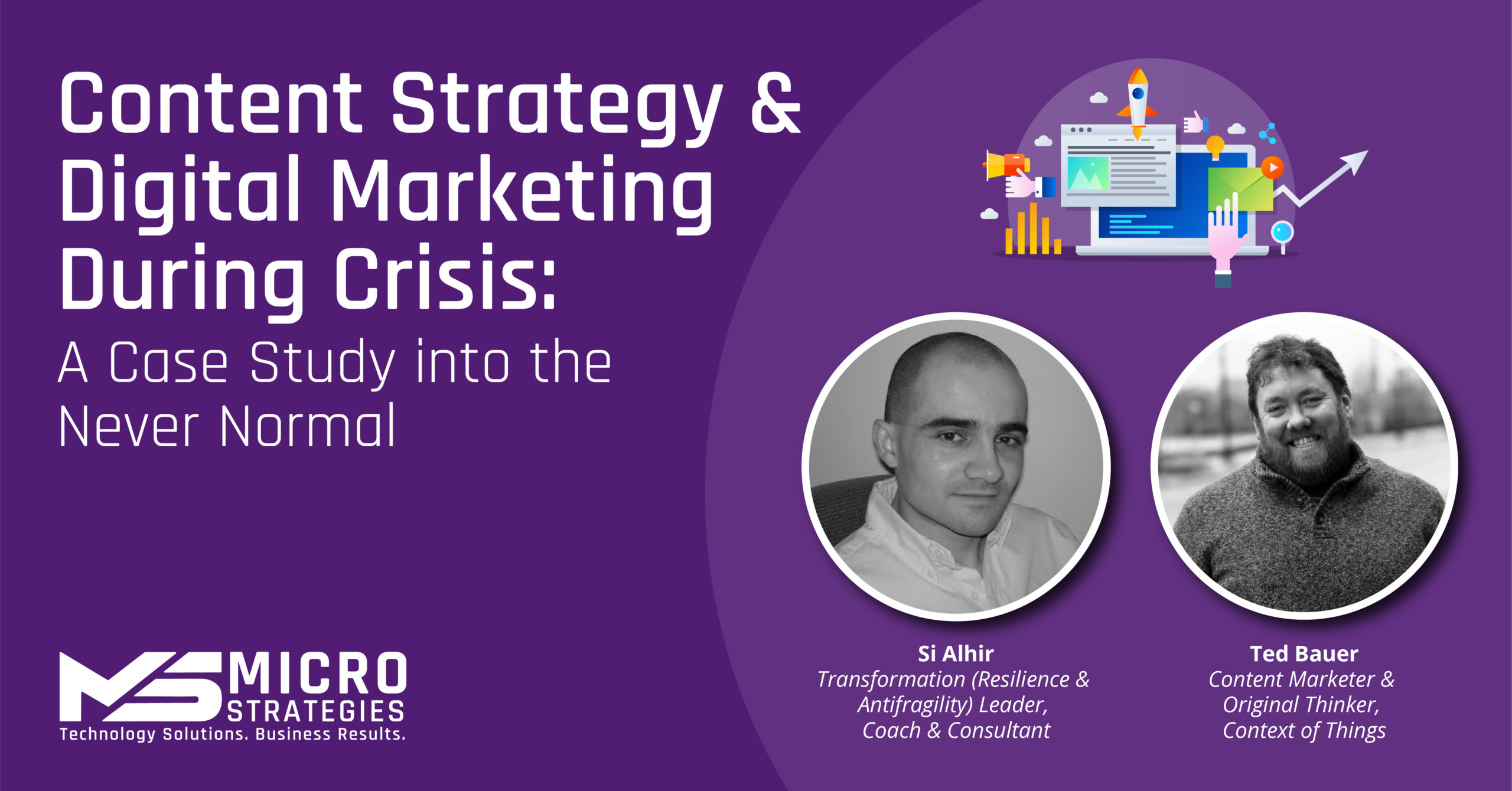 Content Strategy & Digital Marketing During Crisis: A Case Study into the Never Normal